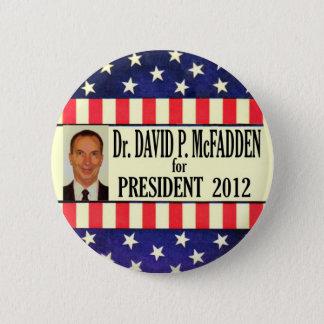 David McFadden for President 2012 2 Inch Round Button