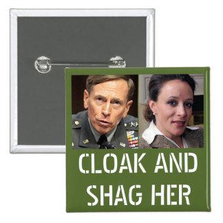 David Petraeus: Cloak and Shag Her 2 Inch Square Button