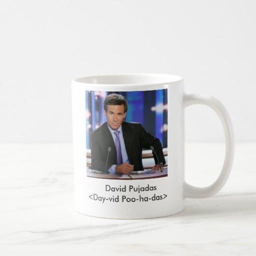 David Pujadas,    David Pujadas<Day-vid Poo-ha-... Coffee Mug