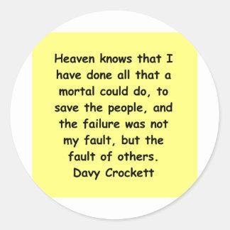 davy crockett quote round sticker