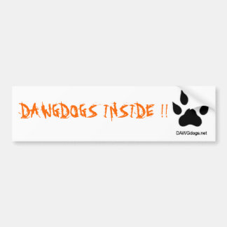dawgdogs, DAWGDOGS INSIDE !! Bumper Sticker