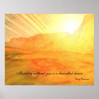Dawn Rings Custom Emily Dickinson Quote Poster
