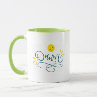 Dawn with smiley face, hand lettered mug