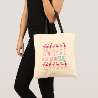 Day at the Beach Saying Flamingo Cloth Tote Bag