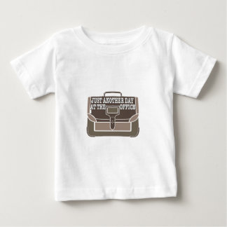 Day at the Office T Shirt