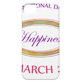Day of Happiness- Commemorative Day March 20 iPhone 5 Cases