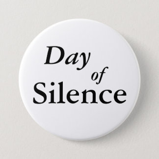 Day of Silence 3 Inch Round Button