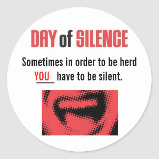 Day of Silence Classic Round Sticker