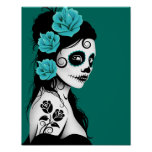 Day of the Dead Sugar Skull Girl - Teal Blue Poster