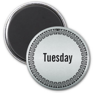Day of the Week Tuesday 2 Inch Round Magnet