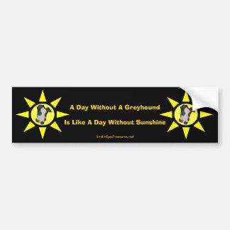 Day Without A Greyhound Cute Dog Bumper Sticker