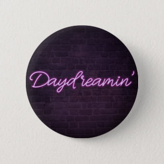 Daydreamin' 2 Inch Round Button