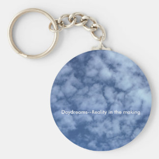 Daydreams--Reality in the making Basic Round Button Keychain