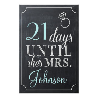 Days Until She's Mrs. Shower Chalkboard Sign Poster