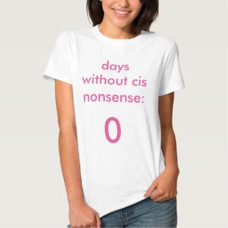 Days Without Cis Nonsense t-shirt feminine