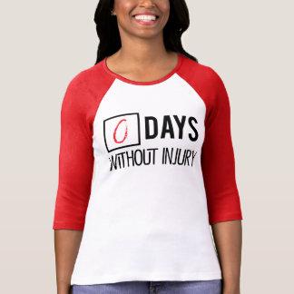 Days Without Injury Tee Shirts
