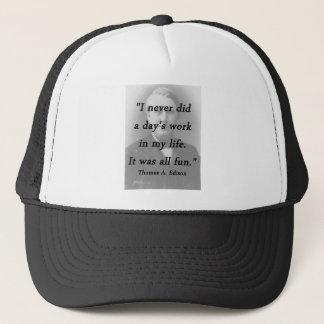 Days Work - Thomas Edison Trucker Hat