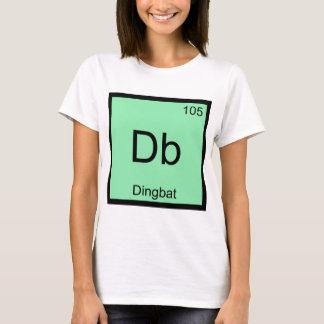 Db - Dingbat Chemistry Element Symbol Funny Tee