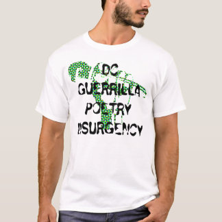 DC GUERRILLA POETRY INSURGENCY T-Shirt