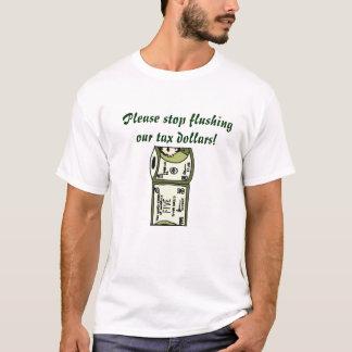 DC- Please stop flushingour tax dollars! shirt