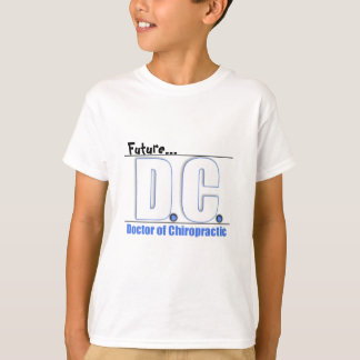 DC TITLE - DOCTOR OF CHIROPRACTIC MEDICINE T-Shirt