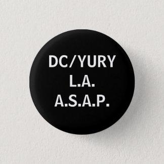 DC/YURYL.A.A.S.A.P. 1 INCH ROUND BUTTON