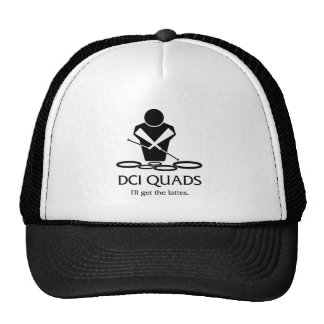 DCI QUADS - I ll get the lattes Trucker Hats