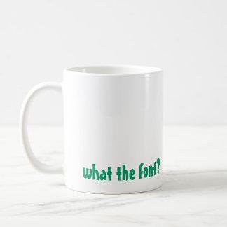 DD Mug, what the font? Coffee Mug