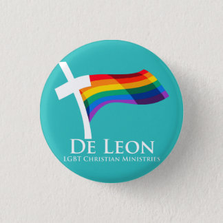 De Leon LGBT Christian Ministries Button (Teal)