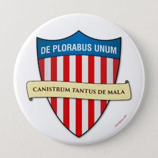 De Plorabus Unum button 4-inch