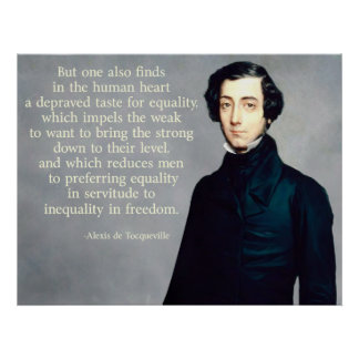 de Tocqueville Equality Quote Poster