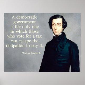 de Tocqueville Taxes Quote Poster