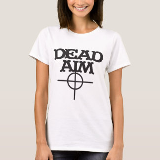 dead aim with sight target T-Shirt