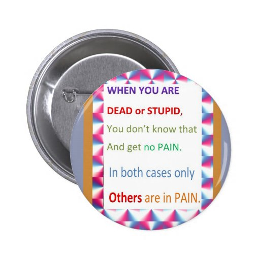 DEAD and STUPID  -  Humor Comedy Reality Button
