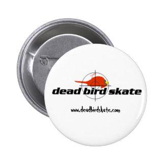 Dead Bird Skate Button