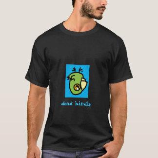 dead birdie on black T-Shirt