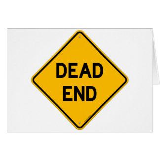 Dead End Sign Card