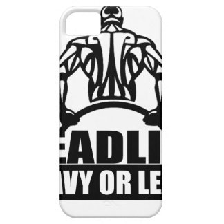 dead lift heavy or leave iPhone 5 case