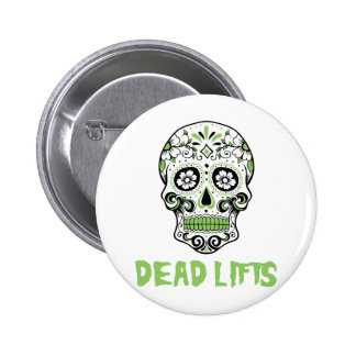 Dead Lifts 2 Inch Round Button
