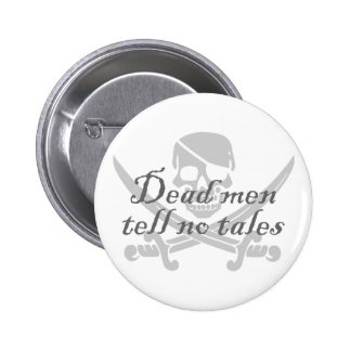 Dead Men Tell No Tales 2 Inch Round Button