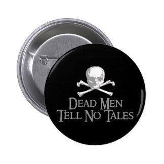 Dead Men Tell No Tales 2 Inch Round Button