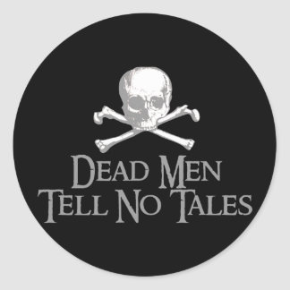 Dead Men Tell No Tales Classic Round Sticker