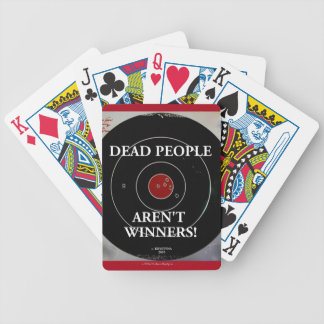DEAD PEOPLE AREN'T WINNERS TARGET BICYCLE PLAYING CARDS