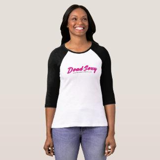 Dead Sexy Movie shirt women's