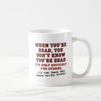 Dead vs. Stupid Funny Mug