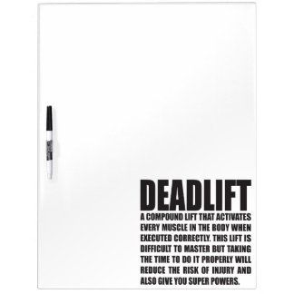 Deadlift - Funny Workout Motivational Dry Erase Board