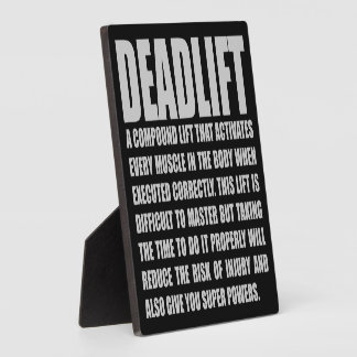Deadlift - Funny Workout Motivational Plaque