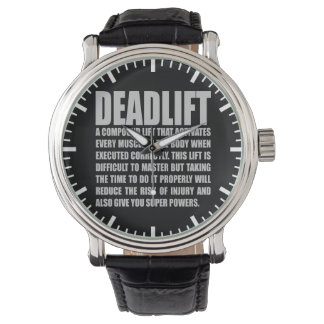 Deadlift - Funny Workout Motivational Wrist Watches