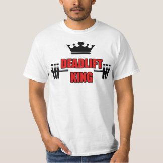 Deadlift King T-Shirt