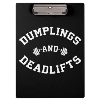 Deadlifts and Dumplings - Funny Bulking Novelty Clipboard